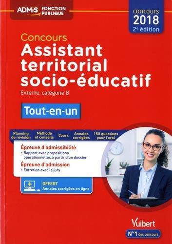 Concours Assistant territorial socio-éducatif - Catégorie B - Tout-en-un - Concours 2018 PDF Books