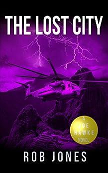 The Lost City (Joe Hawke Book 8) by [Rob Jones]