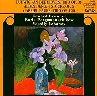ベートーヴェン:クラリネット三重奏曲Op.38・フォーベルク:クラリネットとピアノのための4つの小品レ:クラリネット三重奏曲Op.120・