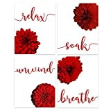 Red Bathroom Decor - Relax, Soak, Unwind, Breathe Floral Wall Art - Set of 4 8 x 10 Unframed Prints - Yoga Studio Decor - Spa Decorative Photos - Home, Office, Classroom, Dorm Mums Flowers