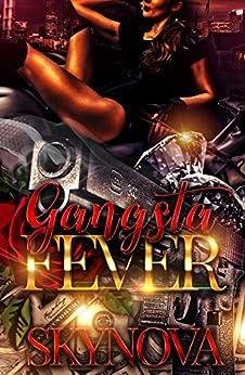 Gangsta Fever by [Skynova]