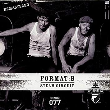 Steam Circuit (Remastered)