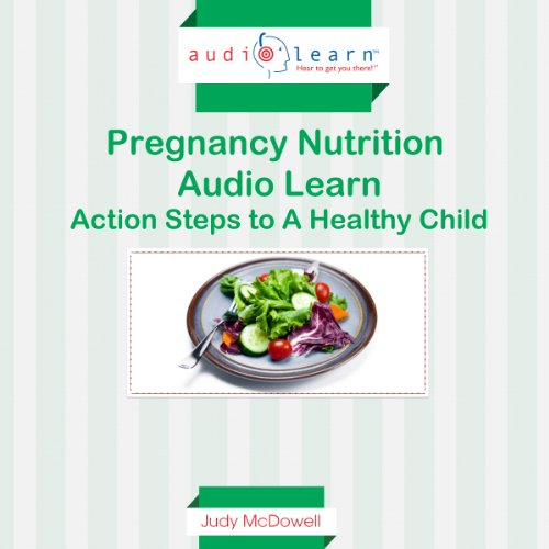 Pregnancy Nutrition AudioLearn audiobook cover art