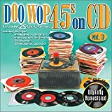 Vol. 3-Doo Wop 45s On Cd