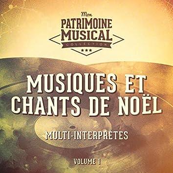 Les plus belles musiques de Noël : Chants de Noël français, vol. 1