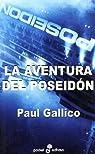 La aventura del Poseid¢n: 239 par Gallico