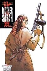 Mother Sarah, tome 6 - Déserteurs de Katsuhiro Otomo