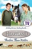 Heartland: #8 Thicker Than Water