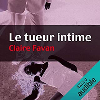 Le tueur intime     Will Edwards 1              By:                                                                                                                                 Claire Favan                               Narrated by:                                                                                                                                 François Montagut                      Length: 22 hrs and 4 mins     Not rated yet     Overall 0.0