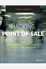 Hacking Point of Sale: Payment Application Secrets, Threats, and Solutions Kindle Edition