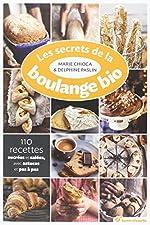 Secrets de la Boulange Bio (les) de Marie Chioca
