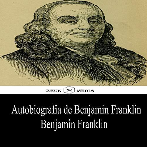 Autobiografía de Benjamin Franklin