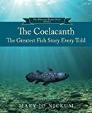 The Coelacanth: The Greatest Fish Story Ever Told (The Aquitaine Reluctant Readers Series Book 2)