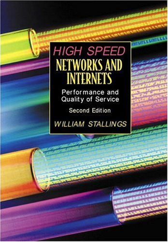 High-Speed Networks and Internets: Performance and Quality of Service (2nd Edition)