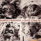 Songtexte von Fiorella Mannoia - Gente comune