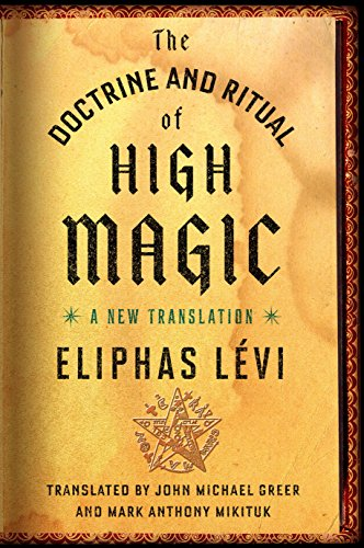 The Doctrine And Ritual Of High Magic A New Translation Kindle
