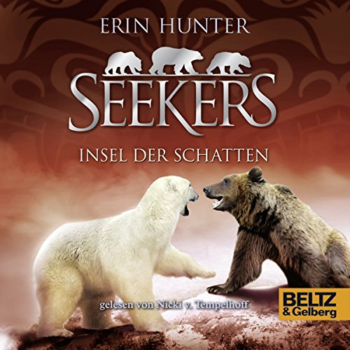 Insel der Schatten     Seekers 7              By:                                                                                                                                 Erin Hunter                               Narrated by:                                                                                                                                 Nicki Tempelhoff                      Length: 6 hrs and 42 mins     Not rated yet     Overall 0.0