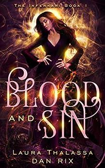 Blood and Sin (The Infernari Book 1) by [Laura Thalassa, Dan Rix]