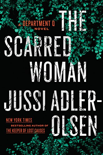 The Scarred Woman (A Department Q Novel Book 7)