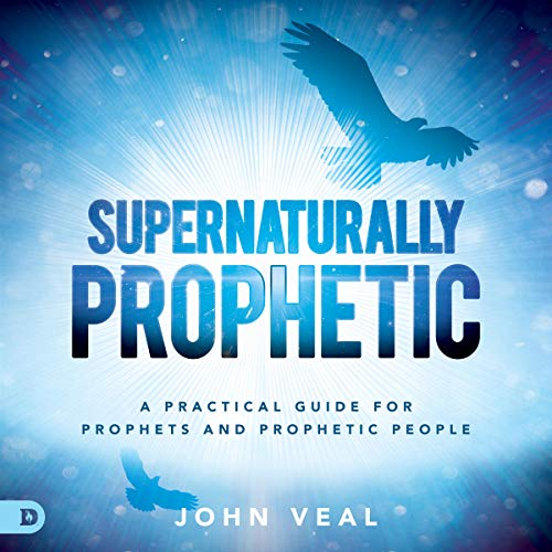 Supernaturally Prophetic audiobook cover art