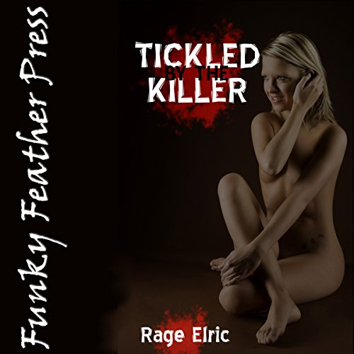 Tickled by the Killer audiobook cover art