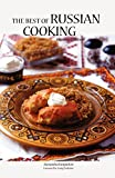 The Best of Russian Cooking   (Hippocrene International Cookbook Classics)