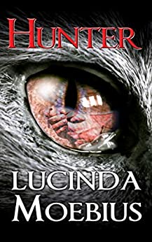 Hunter: Chronicles of the Soul-Eaters Book 2 by [Lucinda Moebius, Raven Heidrich]