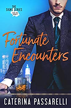 Fortunate Encounters (The Signs Series Book 1) by [Caterina Passarelli]