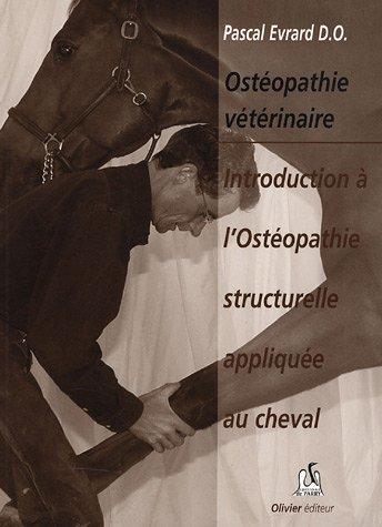 Introduction aux techniques ostéopathiques structurelles appliquées au cheval