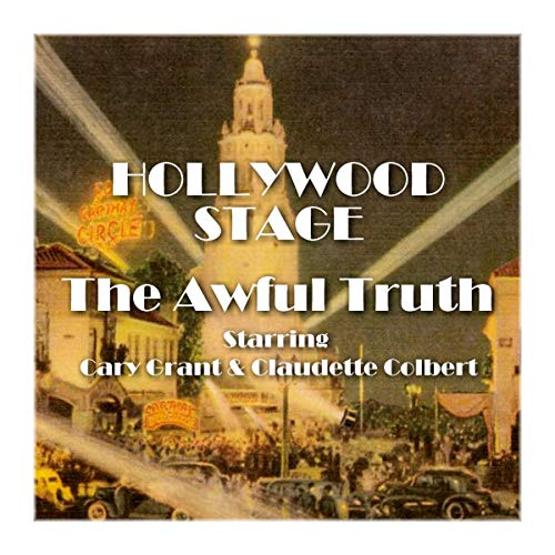 Hollywood Stage - The Awful Truth audiobook cover art
