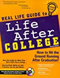 Real Life Guide to Life After College: How to Hit the Ground Running After Graduation!