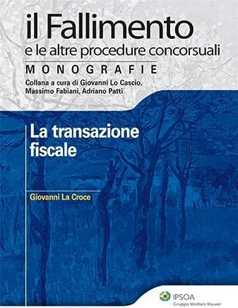 La transazione fiscale