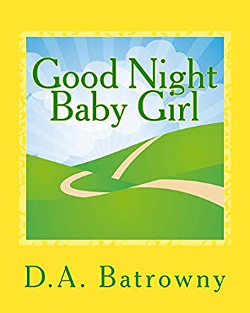 Good Night Baby Girl (The Early Ed Series Book 2)