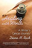 Image of Healing With Words: A writer's cancer journey