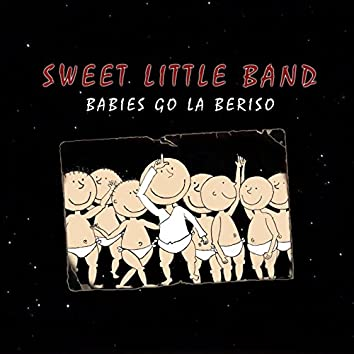 Babies Go la Beriso
