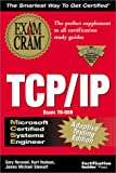 MCSE TCP/IP Exam Cram Adaptive Testing Edition