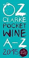 Oz Clarke Pocket Wine A-Z 2015