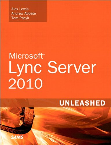 Microsoft Lync Server 2010 Unleashed (English Edition)