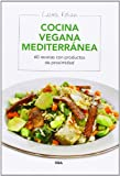 Cocina vegana mediterránea (ALIMENTACIÓN)