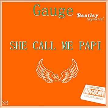 She Call Me Papi