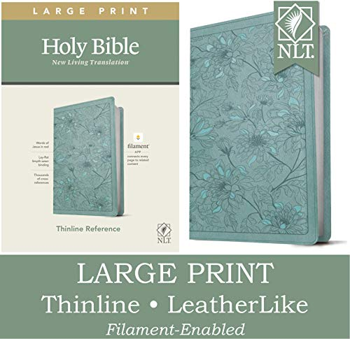Compare Textbook Prices for NLT Large Print Thinline Reference Holy Bible Red Letter, LeatherLike, Floral Leaf Teal: Includes Free Access to the Filament Bible App Delivering Study Notes, Devotionals, Worship Music, and Video Large Print Edition ISBN 9781496444912 by Tyndale