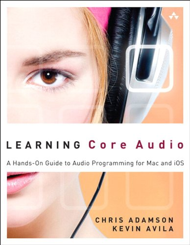 Download Learning Core Audio: A Hands-On Guide To Audio Programming For Mac And IOS (English Edition) 