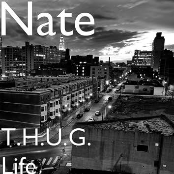 T.H.U.G. Life