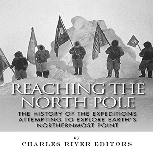 Reaching the North Pole audiobook cover art