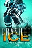 Crashed Ice (SportRomance DriEditore) (Italian Edition)