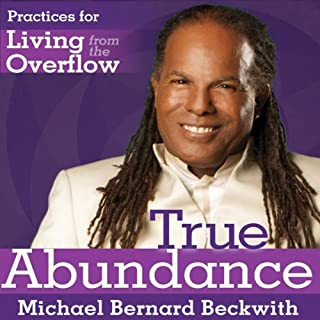 Living from the Overflow     A Practical Guide to the Life of Plentitude              By:                                                                                                                                 Michael Bernard Beckwith                               Narrated by:                                                                                                                                 Michael Bernard Beckwith                      Length: 6 hrs and 44 mins     278 ratings     Overall 4.6