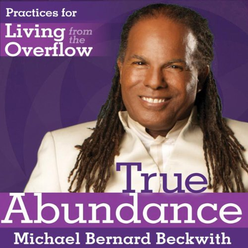 Living from the Overflow Audiobook By Michael Bernard Beckwith cover art