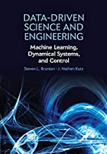 Data-Driven Science and Engineering: Machine Learning, Dynamical Systems, and Control PDF
