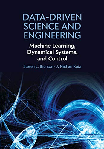 Data-Driven Science and Engineering: Machine Learning, Dynamical Systems, and Control (English Edition)