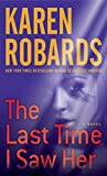 The Last Time I Saw Her: A Novel (Dr. Charlotte Stone Book 4) (English Edition)